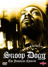 Cover Snoop Dogg - The Jamaican Episode [DVD]
